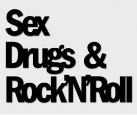 Sex Drugs & Rock 'n' Roll
